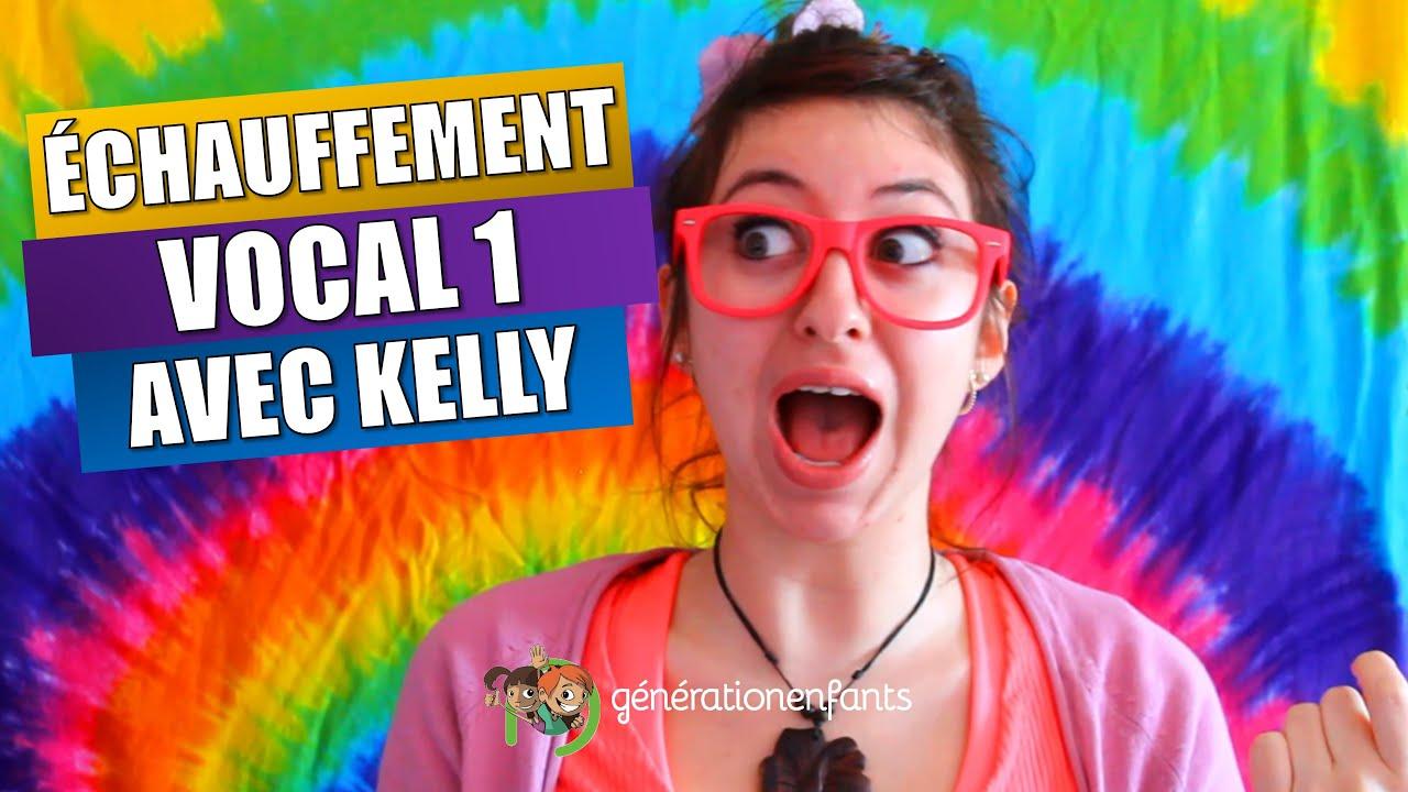 Échauffement vocal avec Kelly