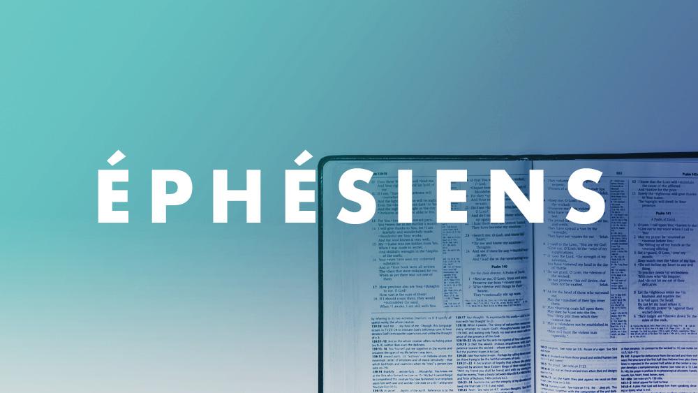 Étude de l'épître aux Ephésiens