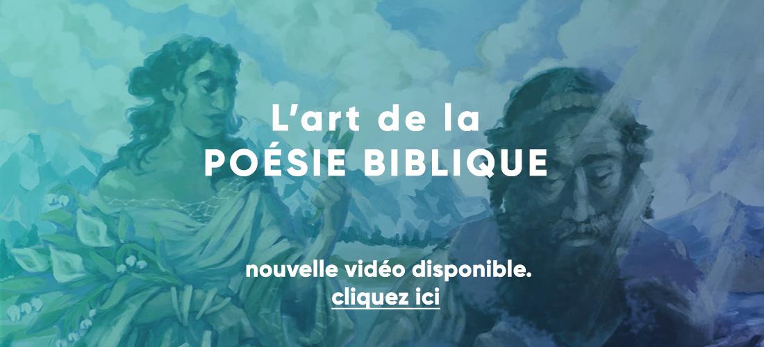 Vidéo – Art de la poésie biblique