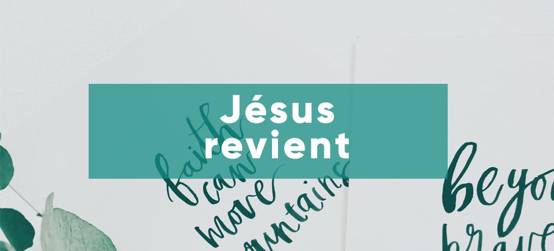 Jésus revient (EVEN)