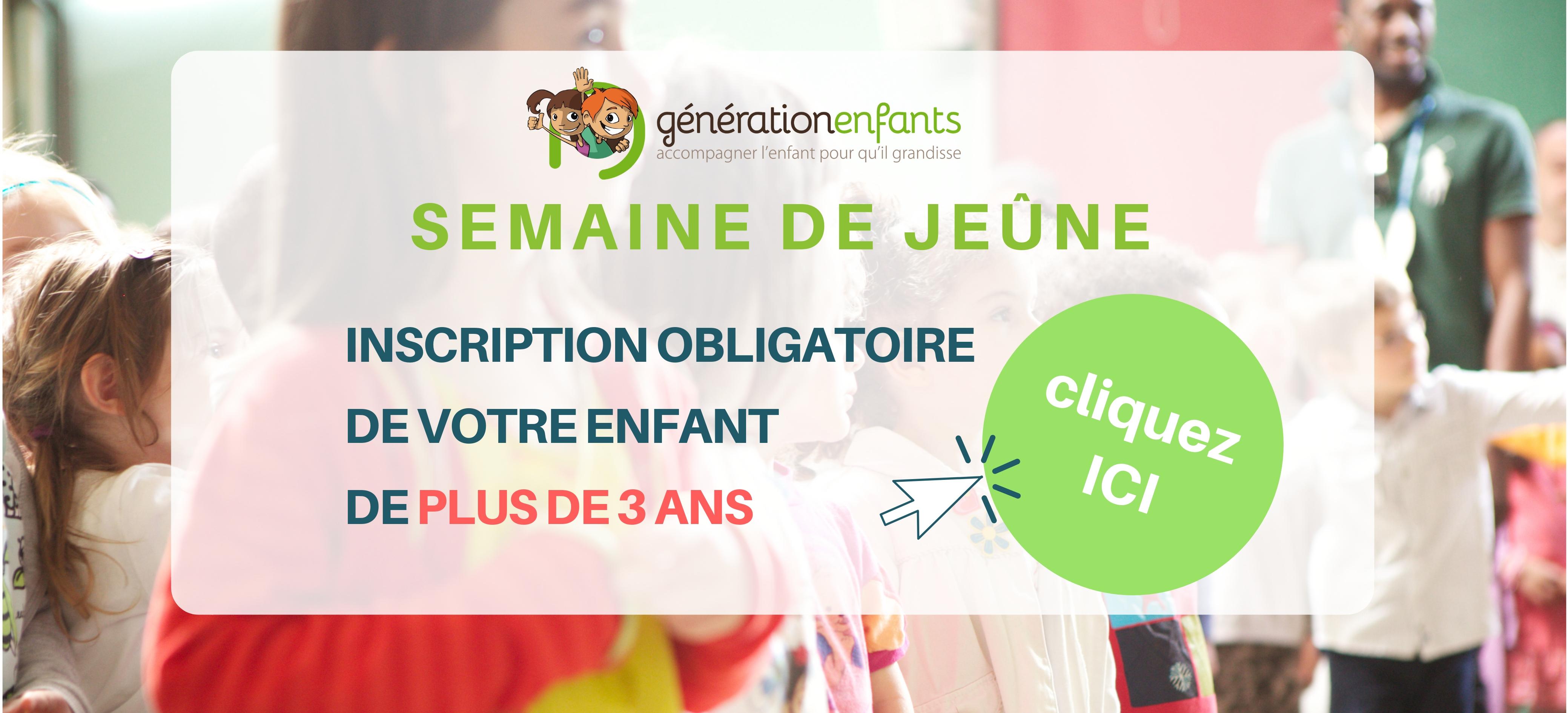 INSCRIPTION ENFANTS + 3 ANS SEMAINE DE JEÛNE
