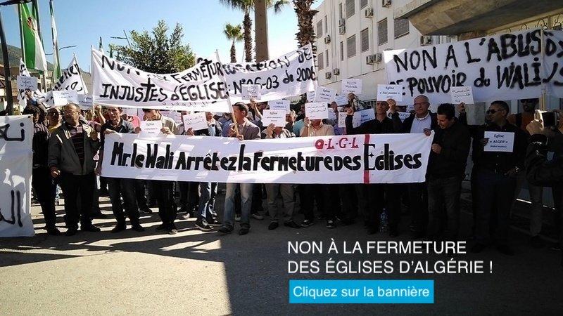NON À LA FERMETURE DES ÉGLISES D'ALGÉRIE !