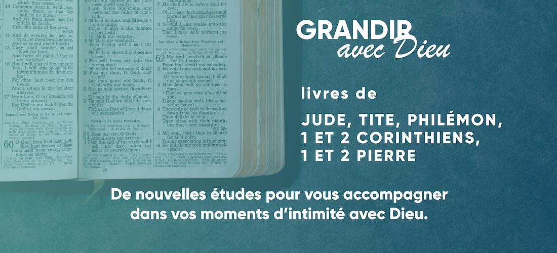 De nouvelles études bibliques dans l'intimité avec Dieu